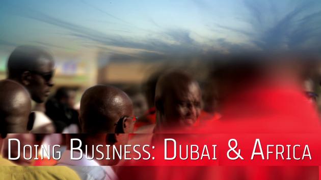 Dubai Chamber President & CEO Hamad Buamim on the growing Dubai-Africa trade relationship