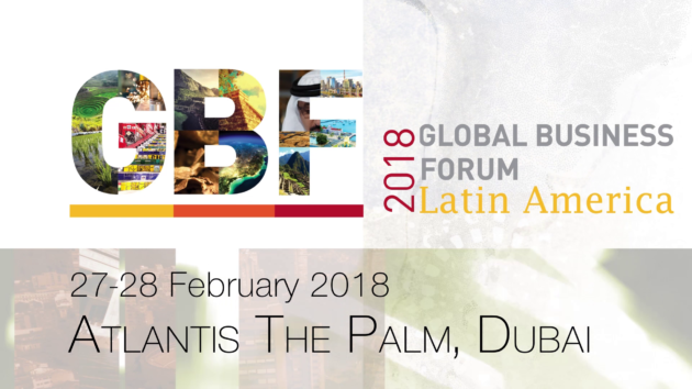 2018 Global Business Forum LATAM to connect, collaborate, and grow UAE-LATAM economic relationship